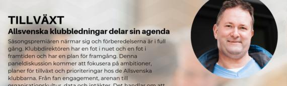 Planer för tillväxt diskuteras med de Allsvenska klubbledningarna på Fotboll & Pengar